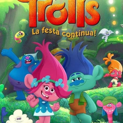 Trolls: la festa continua! s1e13