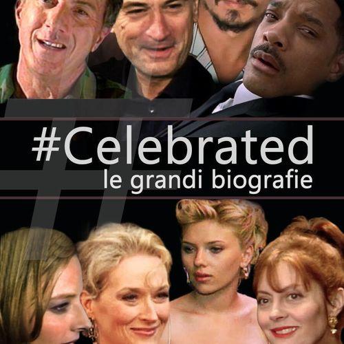 Celebrated: le grandi biografie s1e31