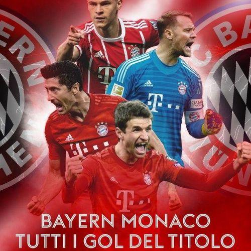 Bayern monaco - tutti i gol del titolo