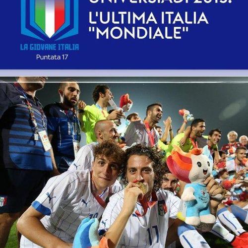 Universiadi 2015. l'ultima italia 'mondiale' s2021e17
