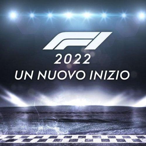 F1 2022: un nuovo inizio