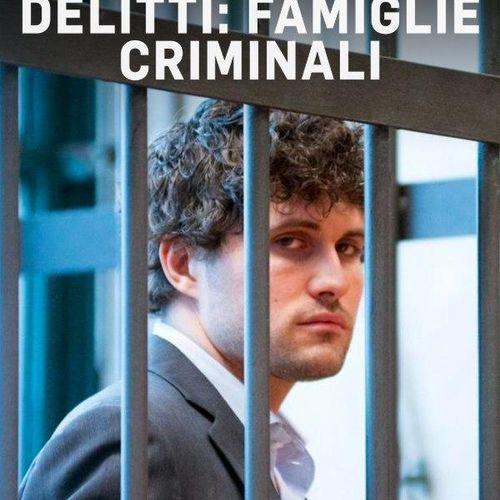 Delitti: famiglie criminali s1e1