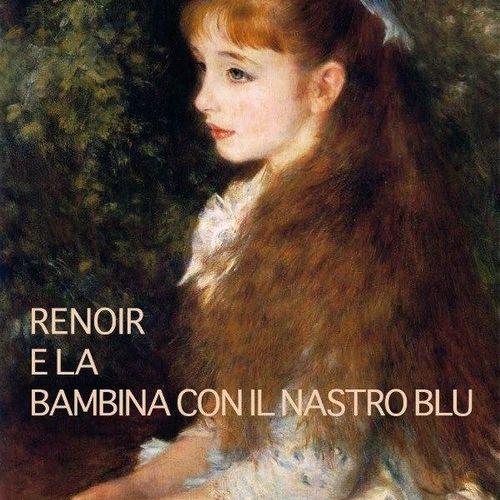 Renoir e la bambina con il nastro blu