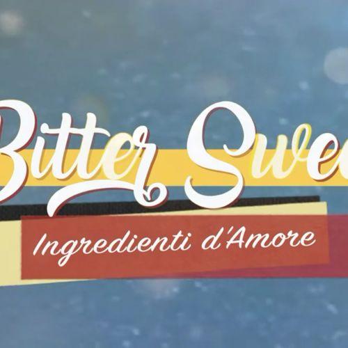 Bitter sweet , 42 - bitter sweet - ingredienti d'amore