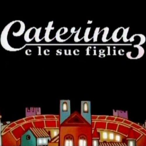 Caterina e le sue figlie 3, 8