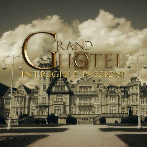 La casa abbandonata - grand hotel - intrighi e passioni i